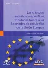 Cláusulas anti-abuso específicas tributarias frente a las libertades de circulación de la Unión Europea, Las