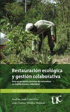 Restauración ecológica y gestión colaborativa