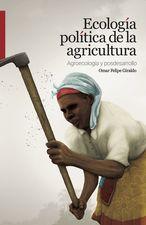 Ecología política de la agricultura