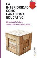 Interioridad como paradigma educativo, La