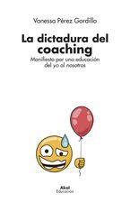 Dictadura del coaching, La