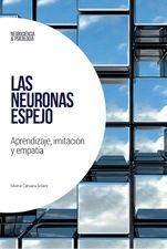 Neuronas espejo, Las
