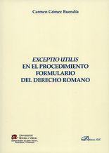 Exceptio utilis en el procedimiento formulario del derecho romano