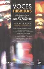 Voces híbridas. Reflexiones en torno a la obra de García Canclini