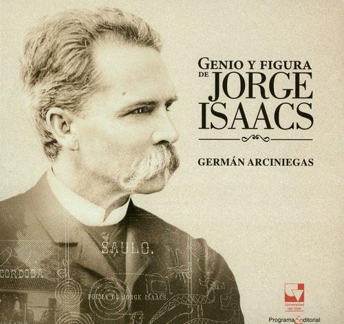 Genio y figura de Jorge Isaacs   comprar en libreriasiglo.com